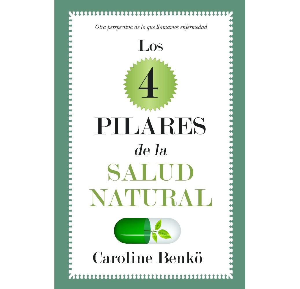 Los 4 pilares de la salud natural