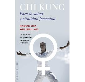 Chi Kung - Para la salud y vitalidad femenina